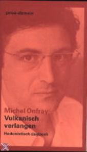 Vulkanisch verlangen : hedonistisch dagboek