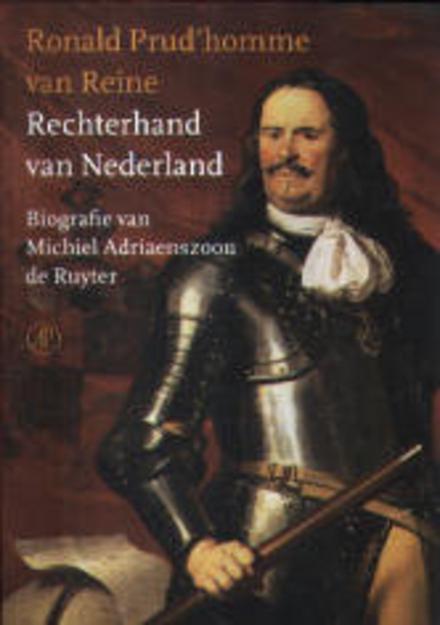 Rechterhand van Nederland : biografie van Michiel Adriaenszoon de Ruyter