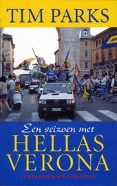 Een seizoen met Hellas Verona : Italianen en voetbal