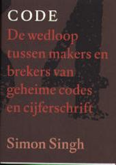 Code : de wedloop tussen makers en brekers van geheime codes en cijferschrift