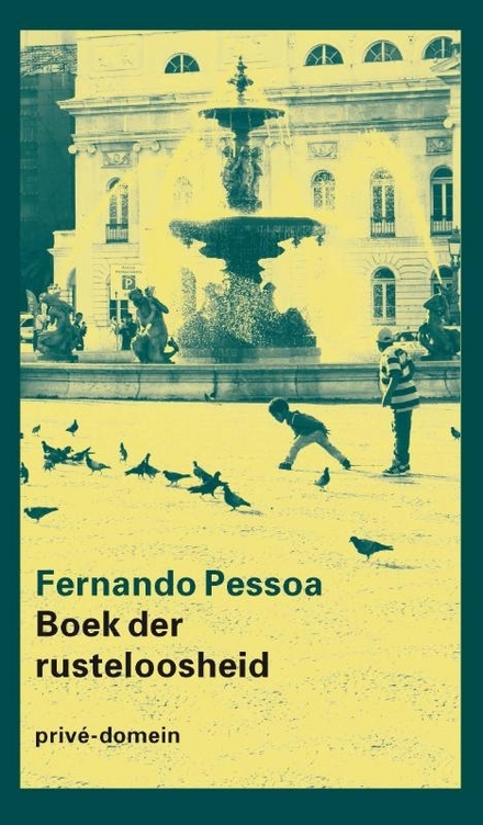 Boek der rusteloosheid / Bernardo Soares [Fernando Pessoa]