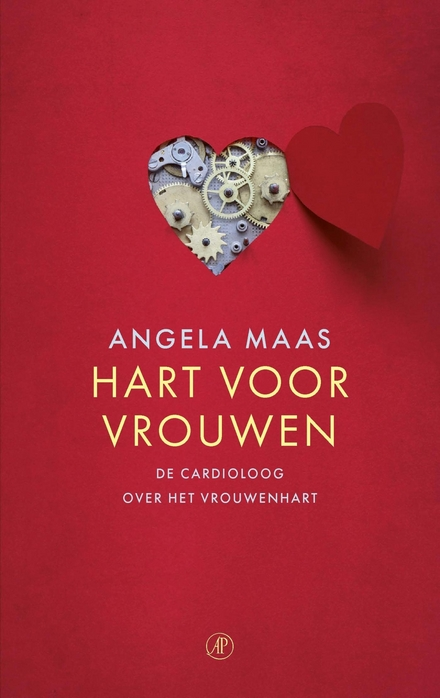 Hart voor vrouwen : de cardioloog over het vrouwenhart