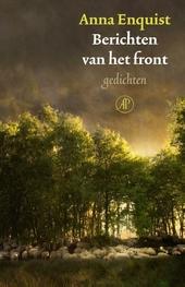 Berichten van het front : gedichten
