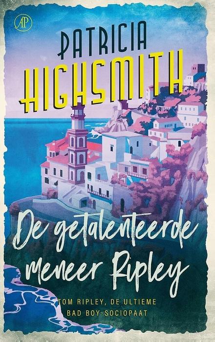 De getalenteerde meneer Ripley : roman