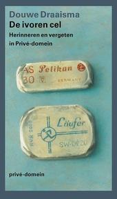 De ivoren cel : herinneren en vergeten in Privé-domein