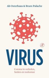 Virus : corona in verleden, heden en toekomst