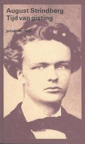 Tijd van gisting : de ontwikkeling van een ziel 1868-1872