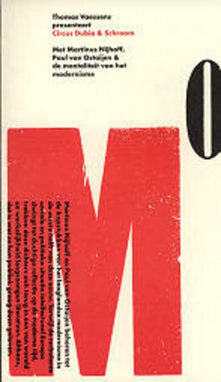 Circus Dubio en Schroom : Nijhoff, Van Ostaijen en de mentaliteit van het modernisme