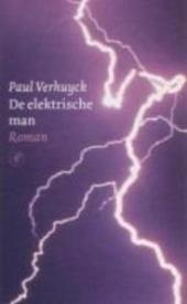 De elektrische man : roman