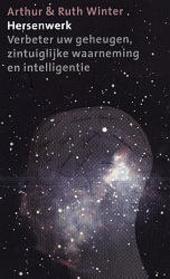 Hersenwerk : verbeter uw geheugen, zintuiglijke waarneming en intelligentie