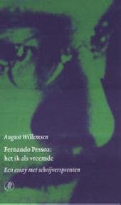 Fernando Pessoa : het ik als vreemde