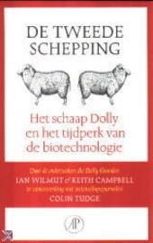 De tweede schepping : het schaap Dolly en het tijdperk van de biotechnologie