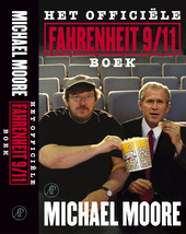 Het officiële Fahrenheit 9 /11 boek