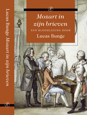 Mozart in zijn brieven : een bloemlezing