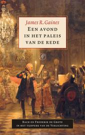 Een avond in het paleis van de rede : Bach en Frederik de Grote in het tijdperk van de verlichting