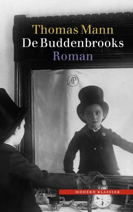 De Buddenbrooks : verval van een familie