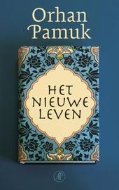 Het nieuwe leven : roman