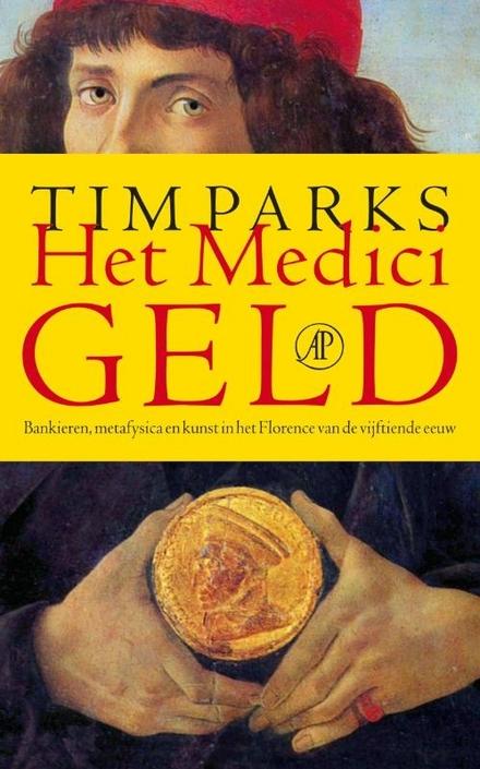 Het Medicigeld : bankieren, metafysica en kunst in het Florence van de vijftiende eeuw