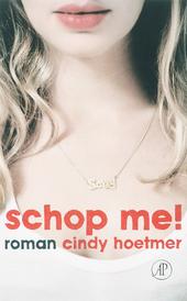 Schop me! : roman