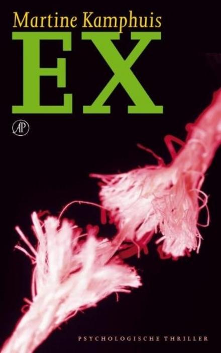 Ex : psychologische thriller