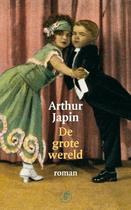 De grote wereld : roman