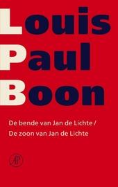 De bende van Jan de Lichte ; De zoon van Jan de Lichte / Louis Paul Boon ; teksted. en naw. Kris Humbeeck ... [et al.]