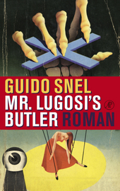 Mr. Lugosi's butler : roman