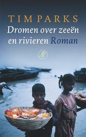 Dromen over zeeën en rivieren : roman