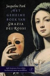 Het geheime boek van Grazia dei Rossi : roman