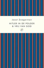 Hitler in de polder ; Vrij van God