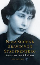 Nina Schenk gravin von Stauffenberg : een portret
