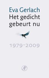 Het gedicht gebeurt nu 1979-2009