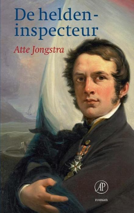 De heldeninspecteur : roman - De Hollandse inval in België 1831