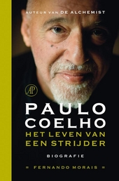 Paulo Coelho : het leven van een strijder