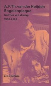 Engelenplaque : notities van alledag 1966-2003