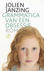 Grammatica van een obsessie : roman