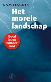 Het morele landschap : hoe de wetenschap ons de weg kan wijzen