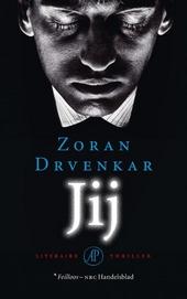 Jij : literaire thriller