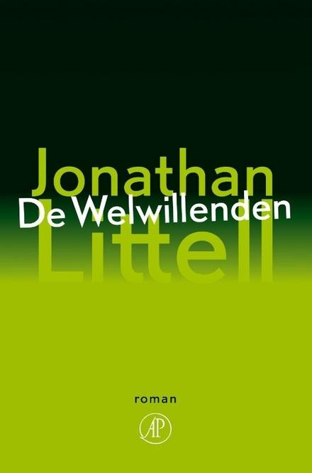 Leestip foto van: De welwillenden : roman | Een boek van Jonathan Littell