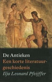 De antieken : een korte literatuurgeschiedenis