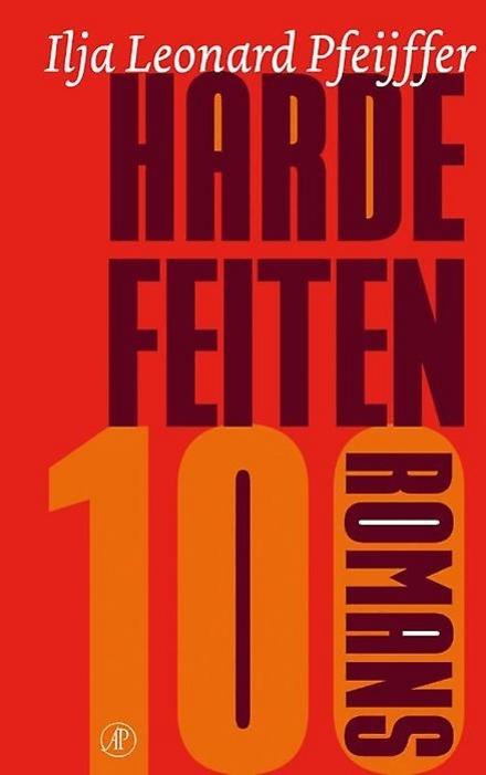 Harde feiten : 100 romans