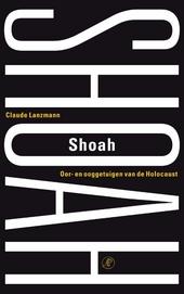 Shoah : oor- en ooggetuigen van de Holocaust