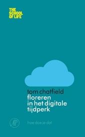 Floreren in het digitale tijdperk : hoe doe je dat?