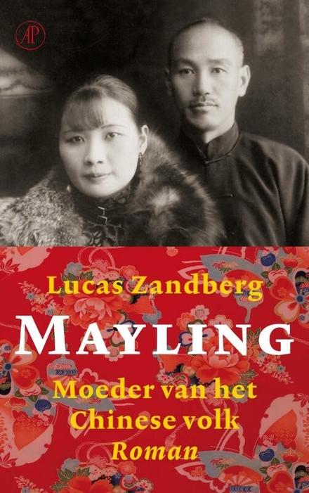 Mayling : moeder van het Chinese volk : roman