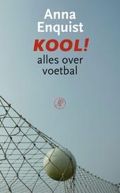 Kool! : alles over voetbal