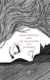 Zeven pogingen om een geliefde te wekken : roman