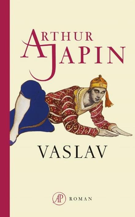 Vaslav - Een originele roman over Nijinsky