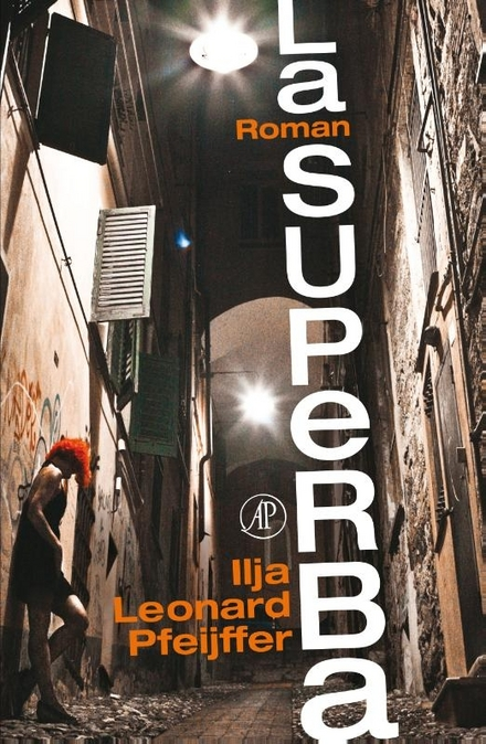 La superba : een roman