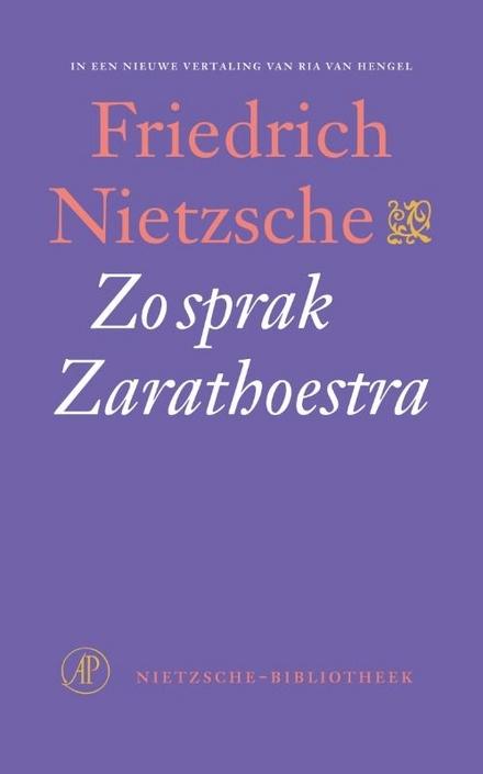 Zo sprak Zarathoestra : een boek voor iedereen en niemand