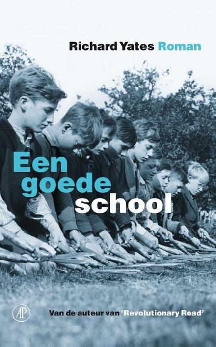 Een goede school : roman